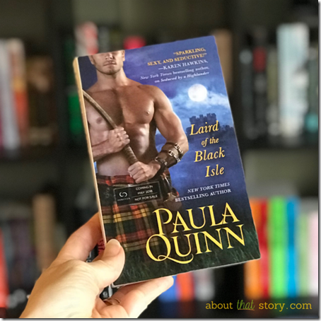 Review: Laird of the Black Isle by Paula Quinn | About That Story