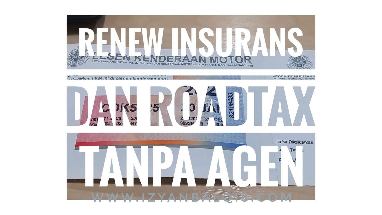 Cara Renew Insurans Kereta dan Roadtax Tanpa Khidmat Agen
