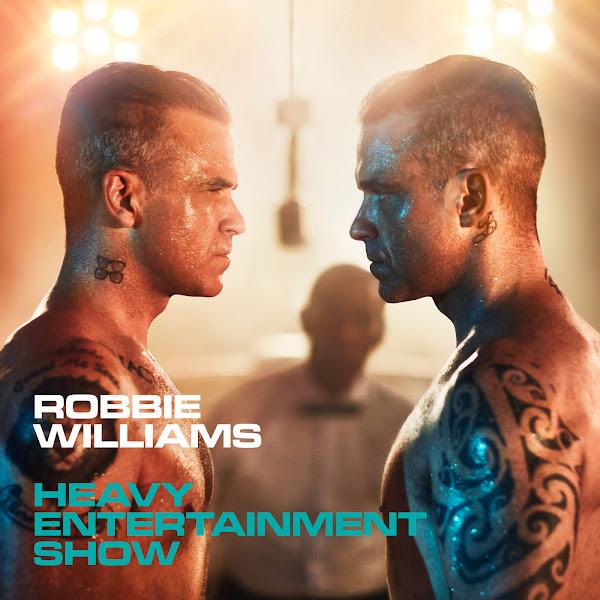 Baixar CD Heavy Entertainment Show – Robbie Williams