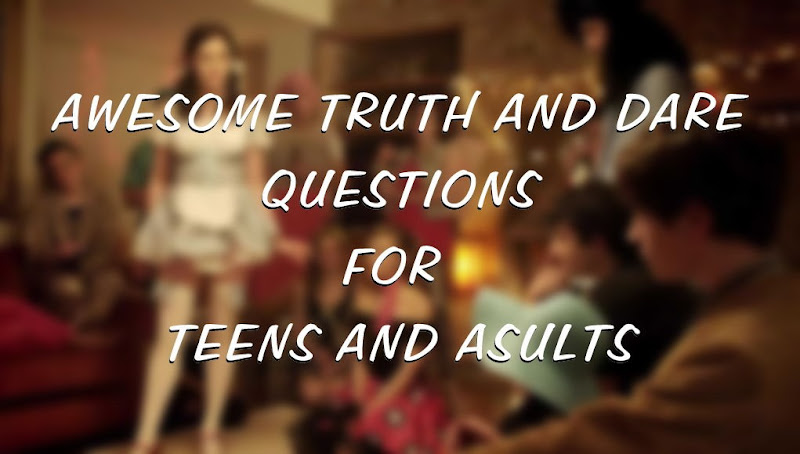 truth and dare questions