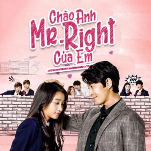 Chào Anh, Mr Right Của Em - Hello, Mr Right (2016)