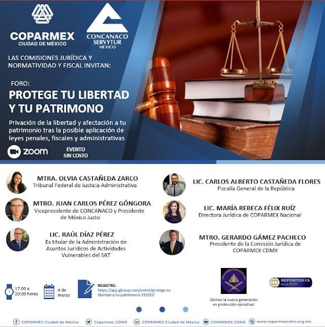 """REALIZARÁ COPARMEX CDMX FORO JURÍDICO """"PROTEGE TU LIBERTAD Y TU PATRIMONIO"""""""