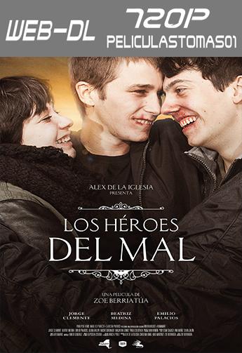 Los héroes del mal (2015) WEB-DL 720p