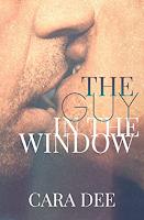 """""""The Guy in the Window"""" di Cara Dee"""