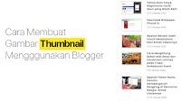 Cara Membuat Link Gambar Thumbnail di Blogger