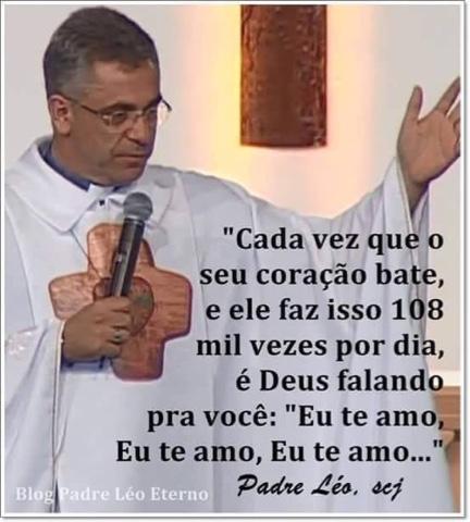 Dez Frases De Padre Léo Sobre O Amor De Deus Por Nós Blog Padre
