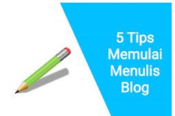 5 Tips Memulai Menulis Blog