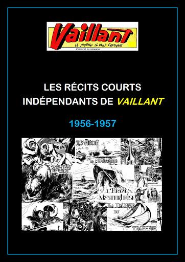 LES RÉCITS COURTS INDÉPENDANTS DE VAILLANT (1956 -----) - Compilation de Pierre