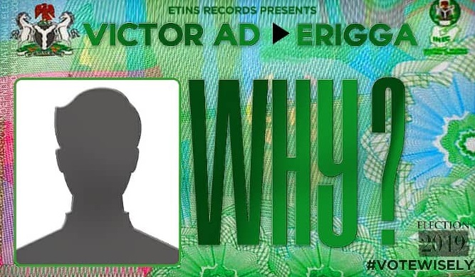 Download Music: Victor AD ft Erigga — Why