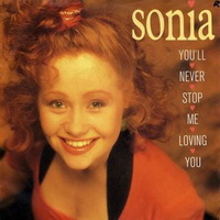 Sonia - You'll Never Stop Me Loving You (Single)