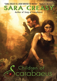 Children of Scarabaeus By Sara Creasy