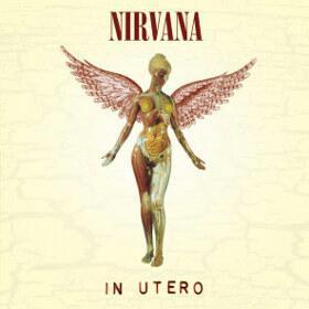 ALBUM IN UTERO NIRVANA DIRILIS 2013 Ulang Tahun Nirvana Ke 20