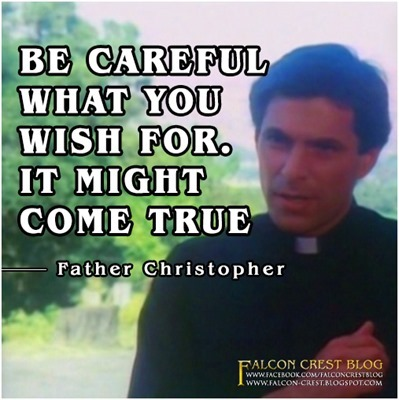 #104_Chris_Be Careful what you wish for_Falcon Crest