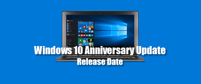 Windows 10 Anniversary Update Release Date (www.kunal-chowdhury.com)