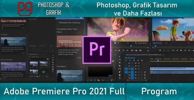 Adobe Premiere Pro 2021 Full İndir | Win & Mac