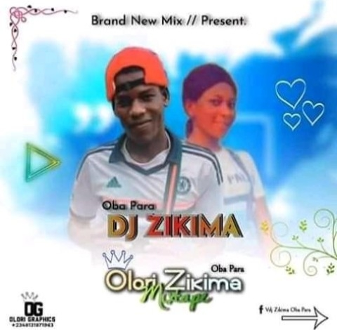 Mixtape]Oba para Dj zikima - Olori zikima mixtape