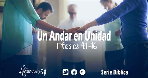 ANDAR DIGNO - 1 UNIDAD Efesios 4.1-16