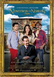 Nosotros Los Nobles - Những quý tử vụng về