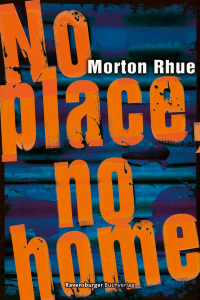 No place, no home