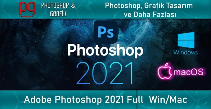 Adobe Photoshop 2021 Full İndir
