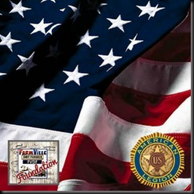 The Dirt Farmer Foundation's CAUSE it's JULY: The American Legion