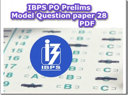 IBPS PO Prelims Model Question paper 28 pdf
