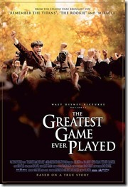 The Greatest Game Ever Played / Cel mai faimos joc (2005)
