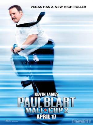 Phim Cảnh Sát Paul Blart 2 - Paul Blart: Mall Cop 2 (2015)
