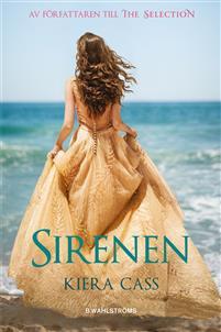 Omslagsbild till Sirenen av Kiera Cass, bild från Adlibris