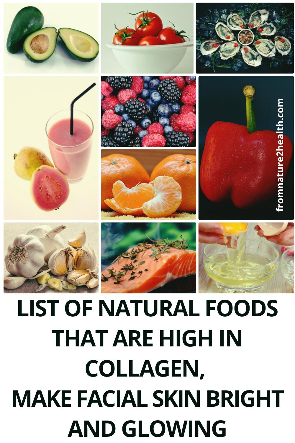 List of Natural Foods that are High in Collagen, Make Facial Skin Bright and Glowing