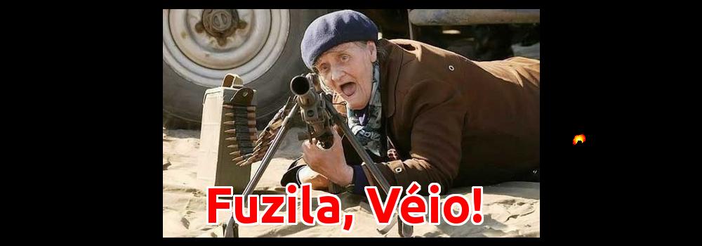 Blog Fuzila, Véio!