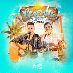 CD Cleber e Cauan - Resenha Ao Vivo (Torrent) Torrent download