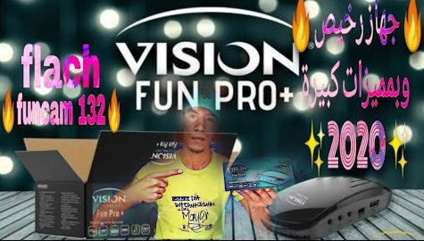 VISION FUN PRO+  FLASH+CANAUX+ ACTIVATION عام من السيرفر