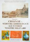 Chișinău – mărturii arheologice ale istoriei noastre milenare