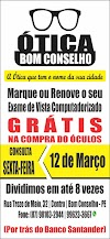 OTICA BOM CONSELHO: CONSULTA DE VISTA GRÁTIS DIA 12 DE MARÇO