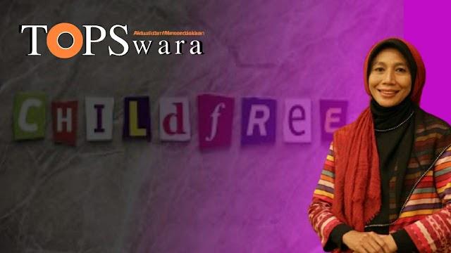 Inspirator Orang Tua Hebat: ChildFree Ini Sesat dan Menyesatkan