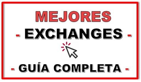 Los Mejores Exchanges Guía Completa en Español