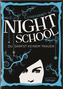 Night School - Du darfst keinem trauen (Band 1)