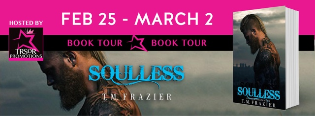 Book Tour: Soulless by T.M. Frazier