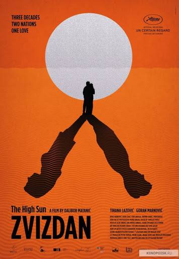 Καυτός ήλιος (Zvizdan / The High Sun) Poster