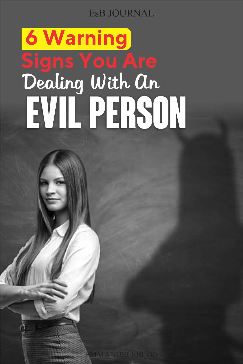 6 Warning Signs You Are Dealing With An Evil Person