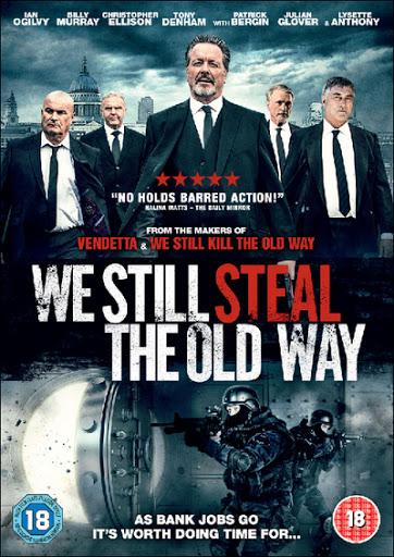 We Still Steal the Old Way - Những tay chơi bố già