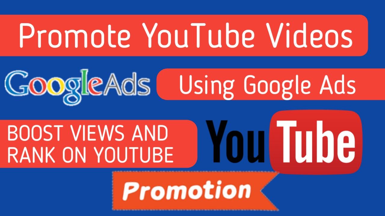 promote videos through google ads