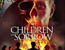 فيلم Children of Sorrow