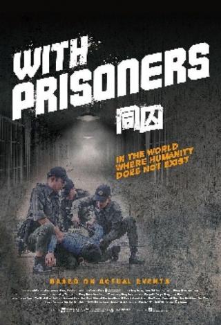 Chốn Ngục Tù - With Prisoners (2017)