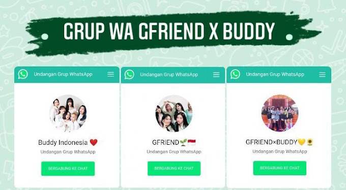 100+ Link Grup Whatsapp GFriend x Buddy Indonesia 2021