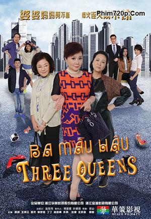 Three Queens - Cuộc Chiến Giữa Ba Mẫu Hậu