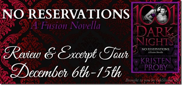 Excerpt Spotlight: No Reservations by Kristen Proby | About That Story