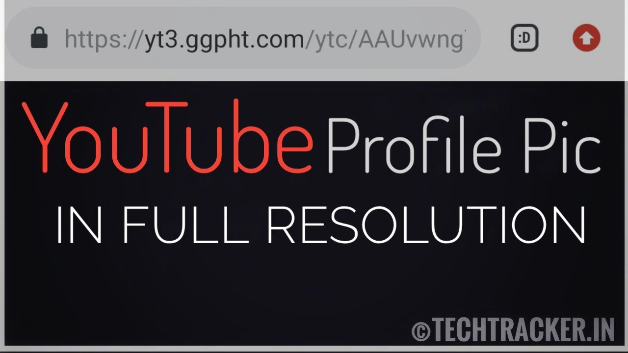 How to download YouTube profile pic in full resolution online !