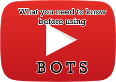 what you need to know before using bots